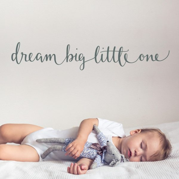 Dream big little one wall sticker quote | Quote wall stickers | Stickerscape | UK
