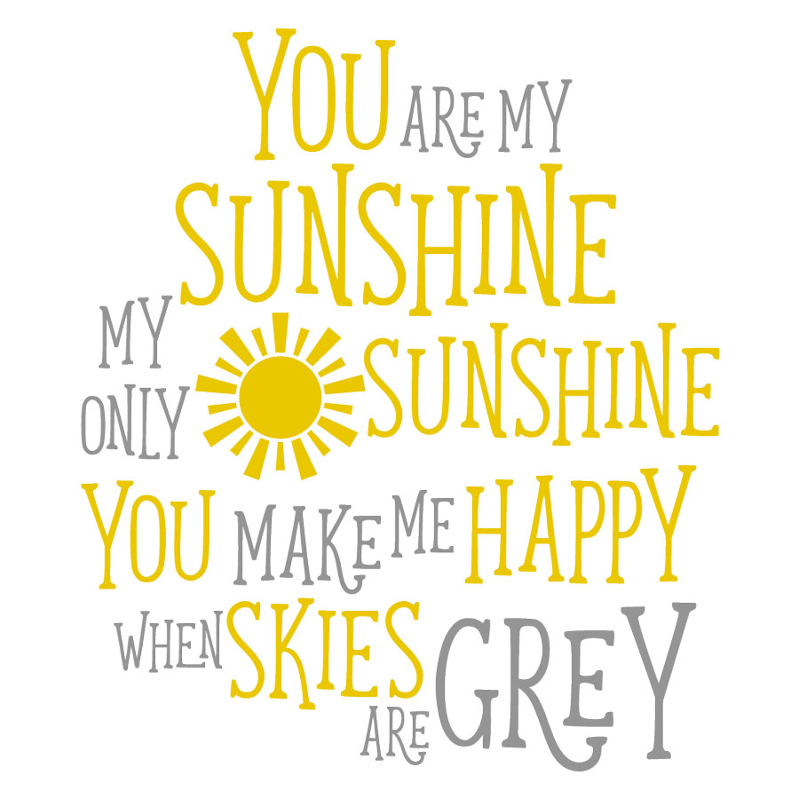 You Are My Sunshine Wall Sticker Quote Stickerscape Uk