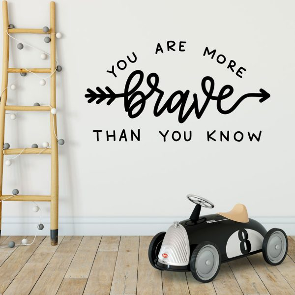 You Are Brave quote wall sticker | Wall sticker quotes | Stickerscape | UK