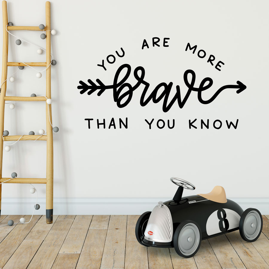 You Are Brave Quote Wall Sticker Quote Wall Stickers