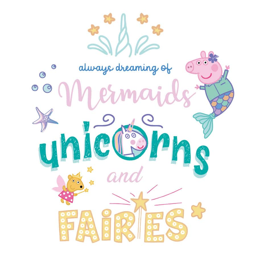 Dreaming of mermaids, unicorns and fairies wall sticker on a white background featuring Peppa Pig