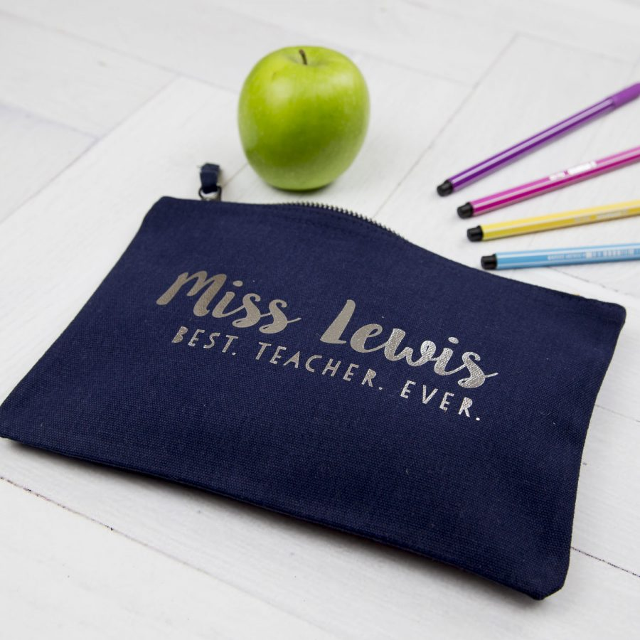 Personalised Best Teacher Ever pencil case (Navy case - Silver text)