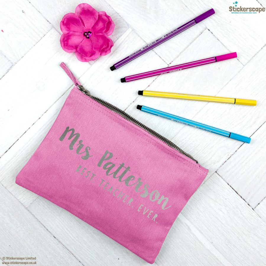 Personalised Best Teacher Ever pencil case (Pink case - Silver text)