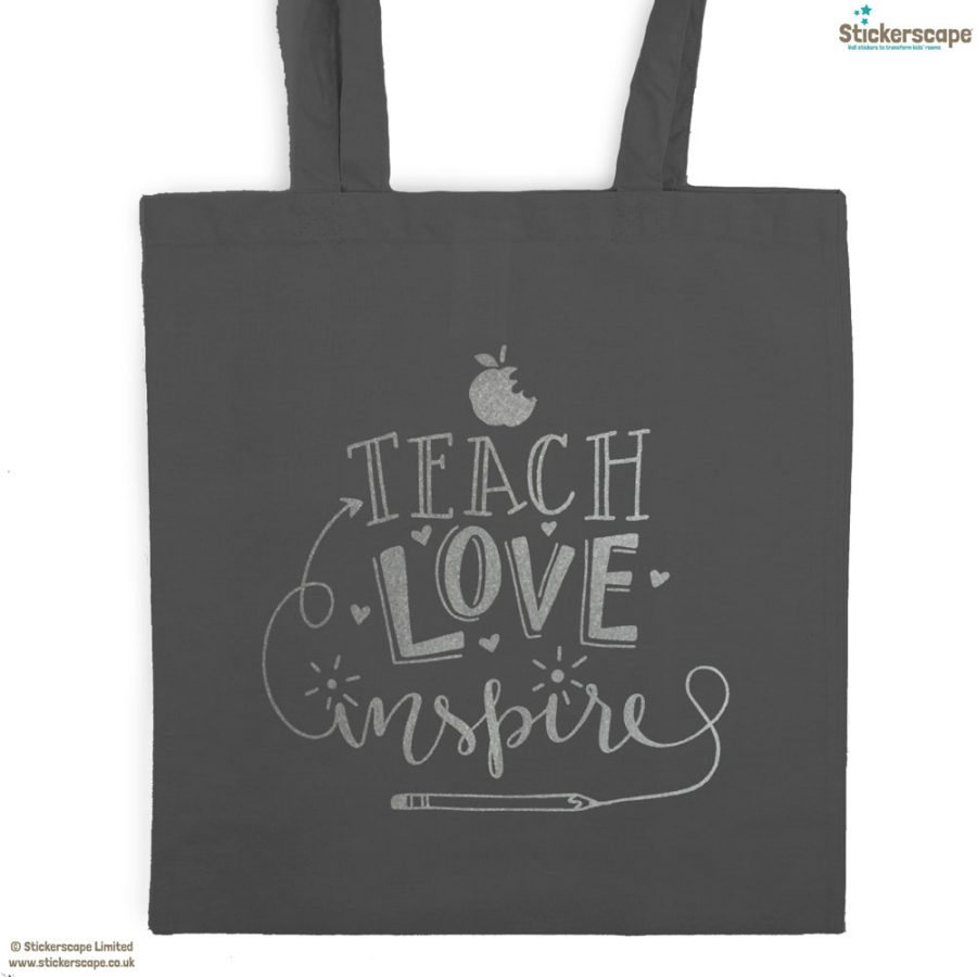 Teach, Love, Inspire tote bag (Dark grey bag - Silver text) | Teacher gifts | Stickerscape | UK
