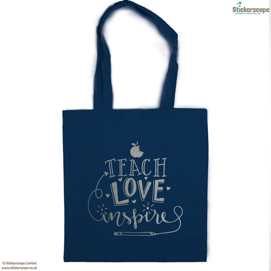 Teach, Love, Inspire tote bag (Petrol bag - Silver text) | Teacher gifts | Stickerscape | UK
