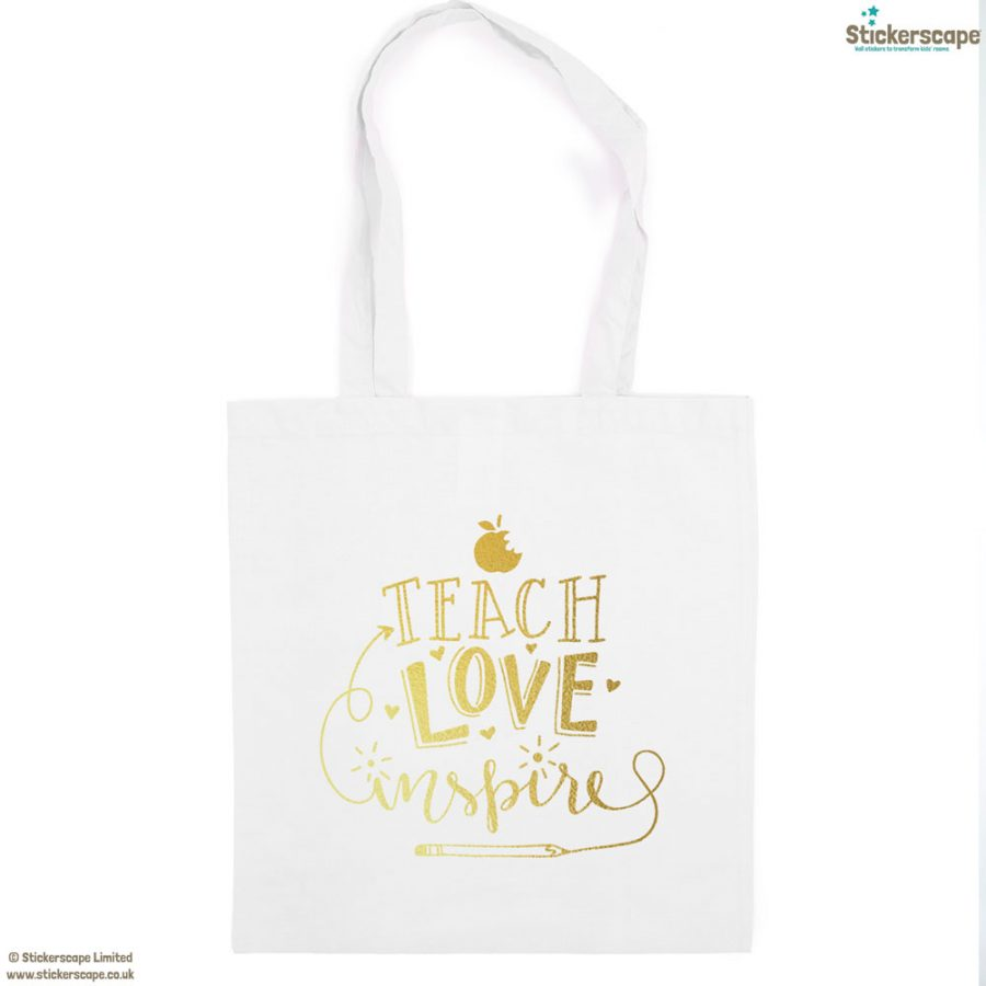 Teach, Love, Inspire tote bag (White bag - Gold text) | Teacher gifts | Stickerscape | UK