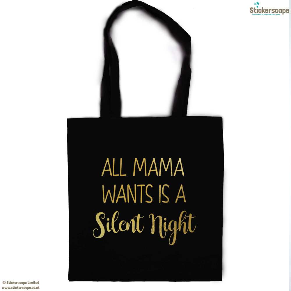 Mama silent night tote bag (Black bag - Gold text) | Gifts for mum | Stickerscape | UK