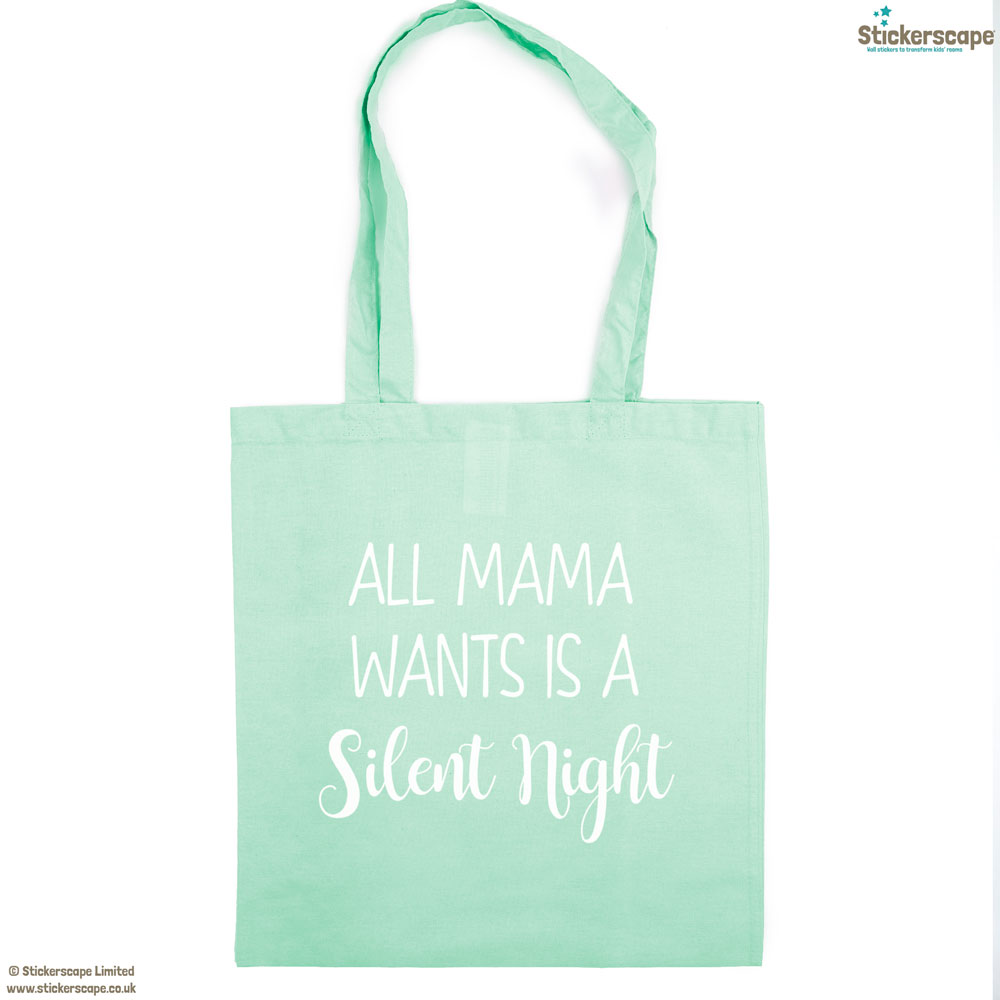 Mama silent night tote bag (Mint bag - White text) | Gifts for mum | Stickerscape | UK