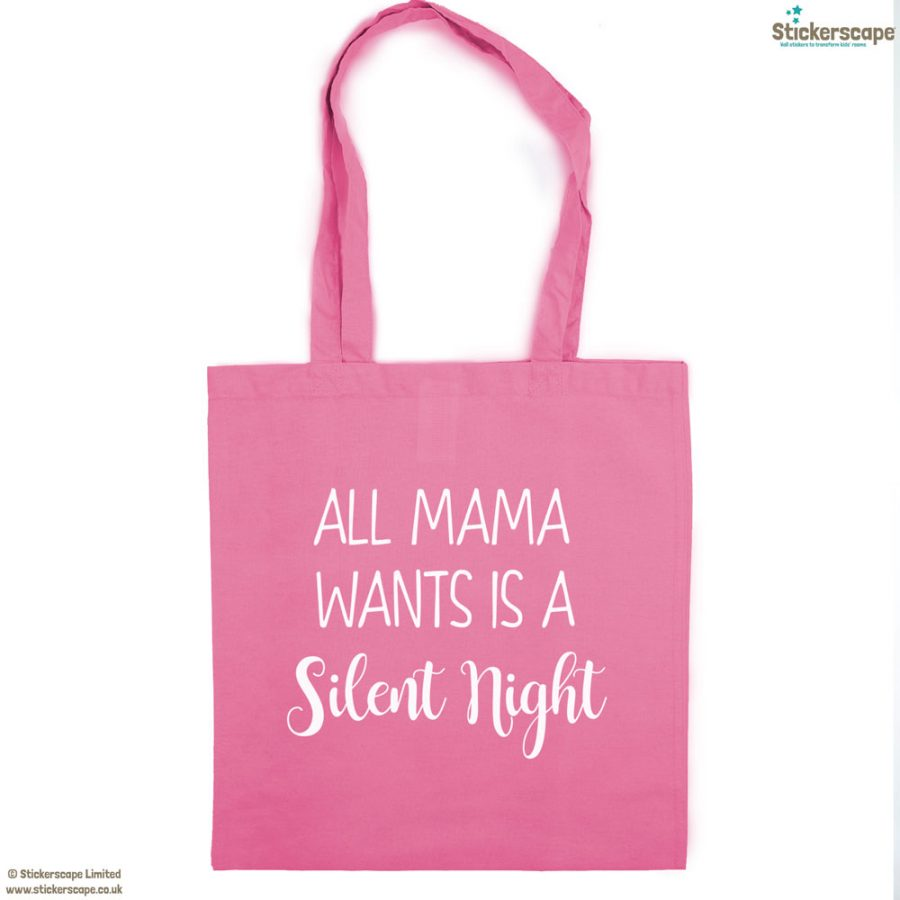 Mama silent night tote bag (Pink bag - White text) | Gifts for mum | Stickerscape | UK