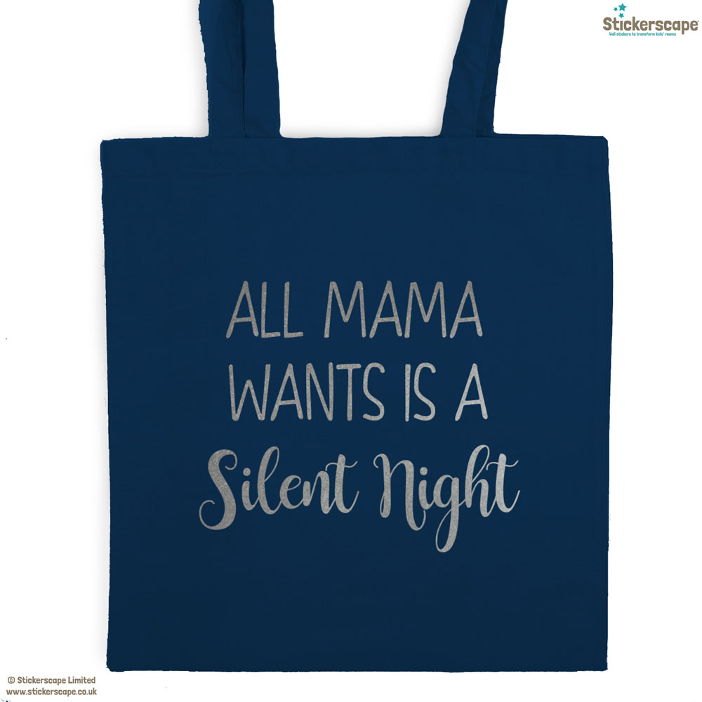 Mama silent night tote bag (Petrol bag - Silver text) | Gifts for mum | Stickerscape | UK