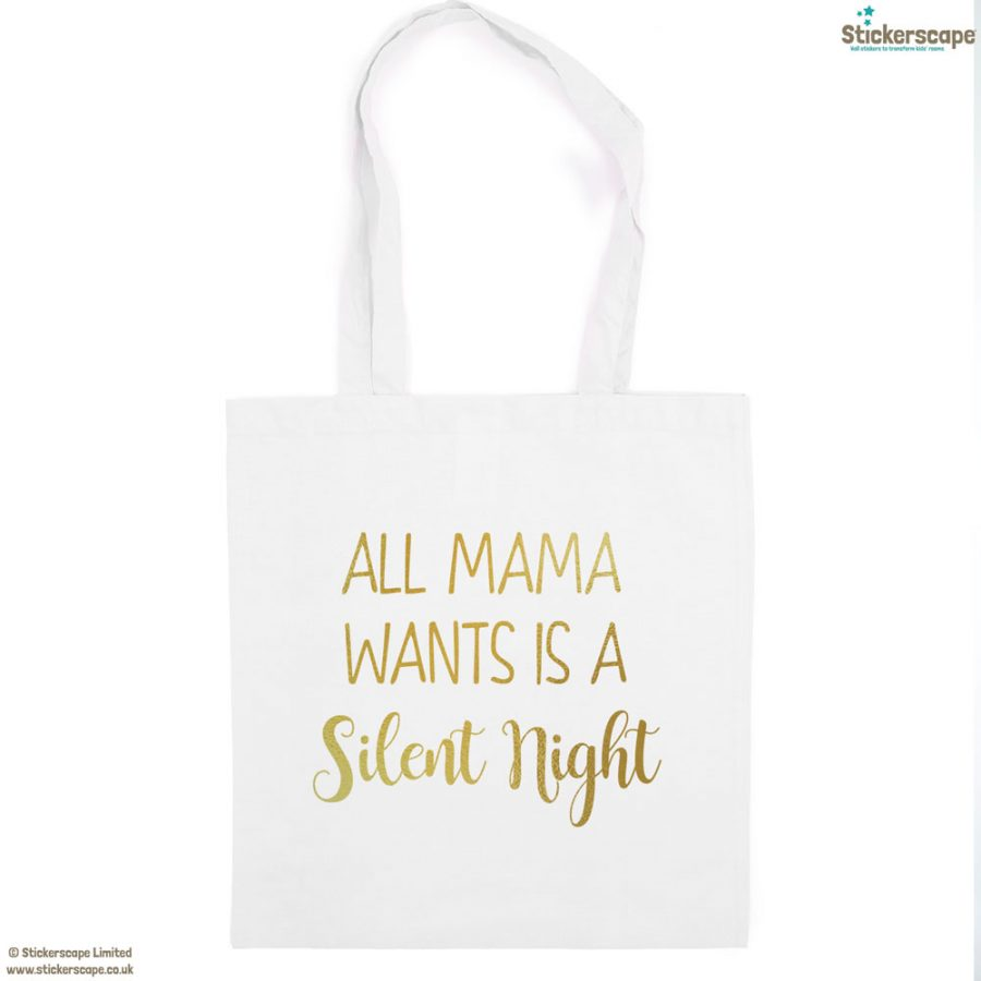 Mama silent night tote bag (White bag - Gold text) | Gifts for mum | Stickerscape | UK