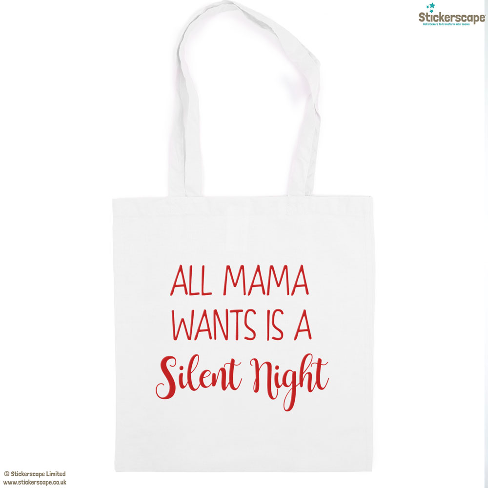 Mama silent night tote bag (White bag - Red text) | Gifts for mum | Stickerscape | UK