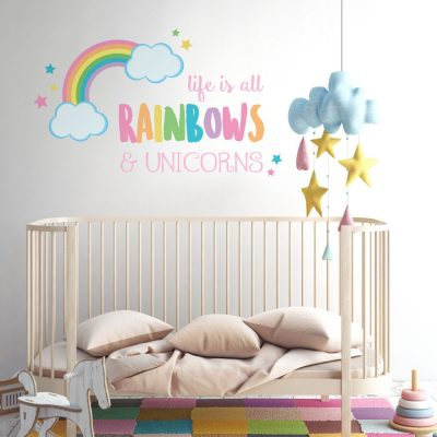 life is all rainbows and unicorns quote wall sticker perfect above a baby's cot