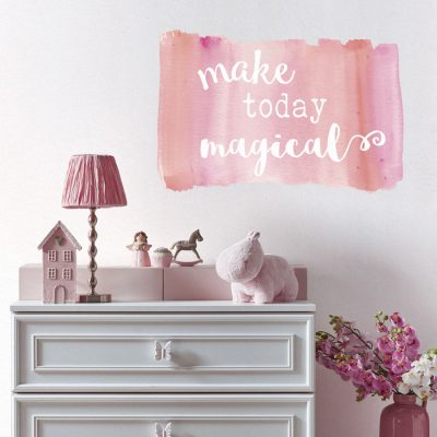 make today magical wall sticker splash on painted background on a grey wall in pink